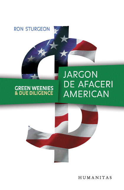 Green Weenies and Due Diligence. Jargon de afaceri american